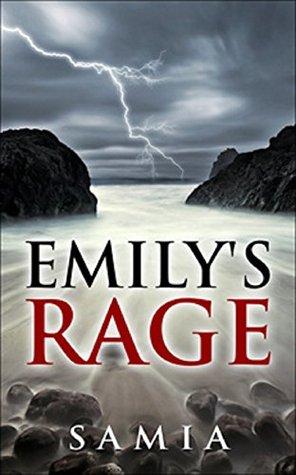 Emilys Rage (When I grow up Book 2)  by  Samia