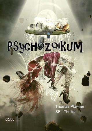 Psychozoikum  by  Thomas Pfanner