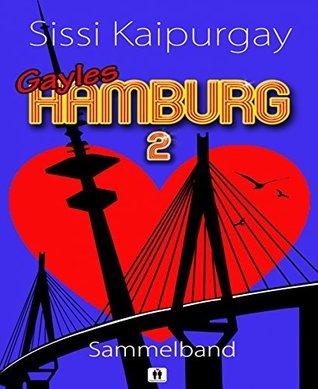 Gayles Hamburg 2  by  Sissi Kaipurgay