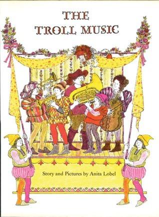 The Troll Music Anita Lobel