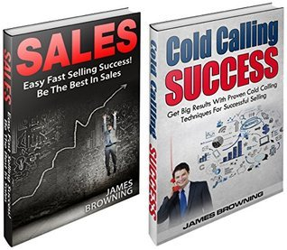 Sales Success: BOX SET  by  James Browning