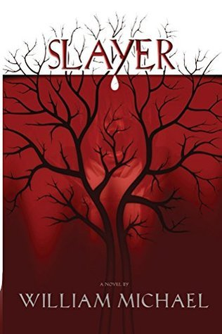 Slayer  by  William Michael