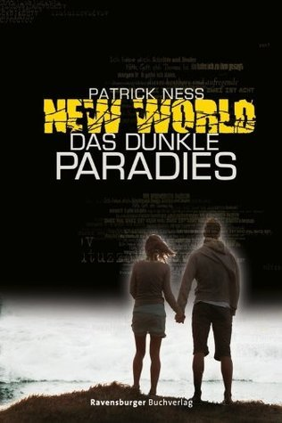 New World 2: Das dunkle Paradies  by  Patrick Ness