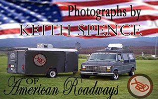 American Roadways: Scenery photos of USA Keith Spence