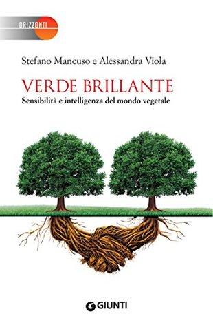 Verde brillante (Orizzonti Vol. 1)  by  Stefano Mancuso