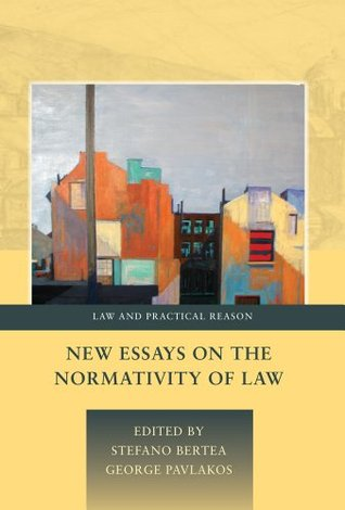 New Essays on the Normativity of Law Stefano Bertea