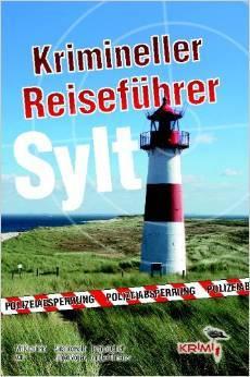 Krimineller Reiseführer Sylt Sina Beerwald