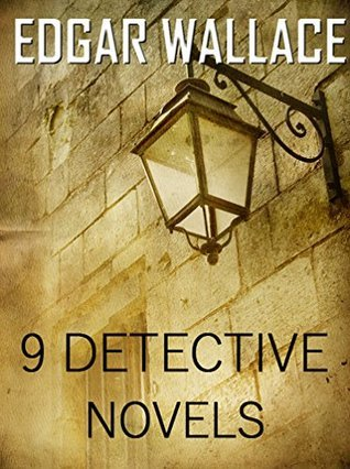 9 Detective Novels Edgar Wallace: Boxed Set by Edgar Wallace