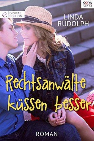 Rechtsanwälte küssen besser Linda Rudolph