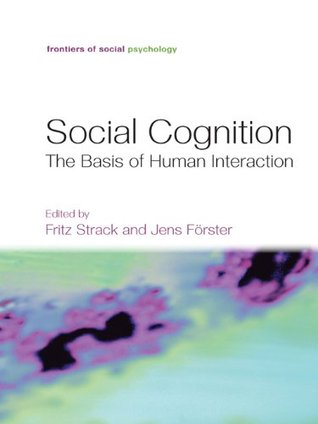 Social Cognition  by  Fritz Strack