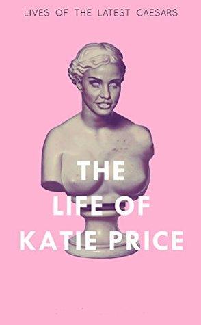 The Life of Katie Price Aulus Paulinus