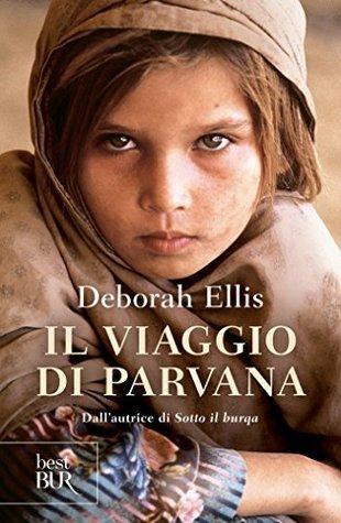 Il viaggio di Parvana Deborah Ellis