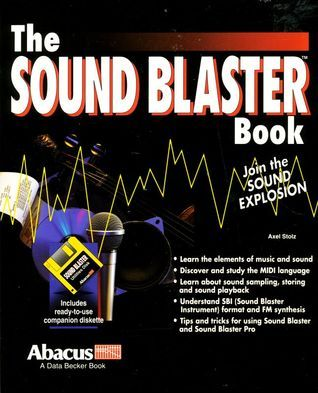 The Sound Blaster Book  by  Axel Stolz