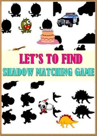 LETS FIND:SHADOW MATCHING GAME  by  REDHEN FAMILY