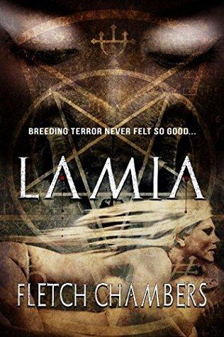 Lamia (Progeny Book 1) Fletch Chambers
