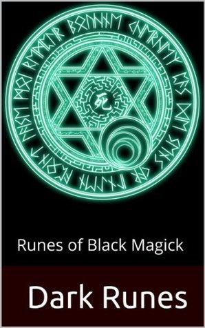 Dark Runes: Runes of Black Magick Azazel Nichos
