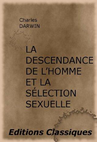 La descendance de lhomme et la sélection sexuelle Charles Darwin