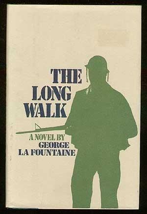 The Long Walk George La Fountaine
