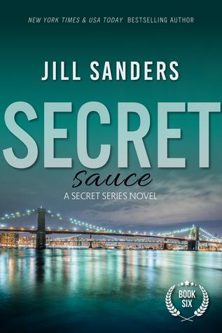Secret Sauce (Secret Series, Book #6) Jill Sanders