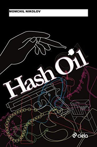 HASH OIL  by  Momchil Nikolov