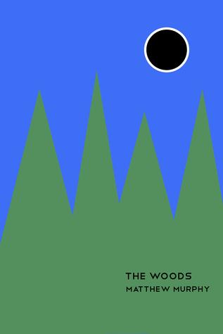 The Woods Matthew Murphy