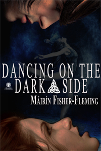 Dancing on the Dark Side Máirín Fisher-Fleming