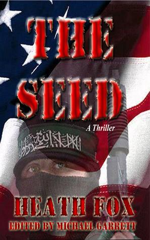 The Seed  by  Heath Fox