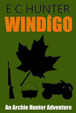Windigo: An Archie Hunter Adventure  by  E.C. Hunter