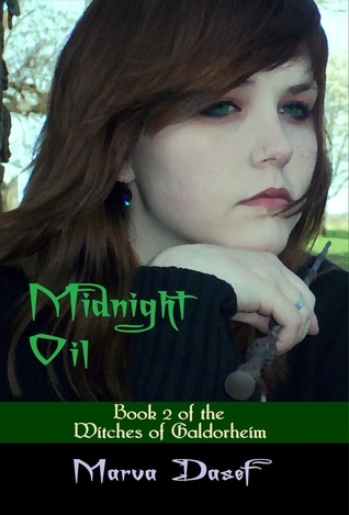 Midnight Oil (Book 2 of the Witches of Galdorheim Series)  by  Marva Dasef