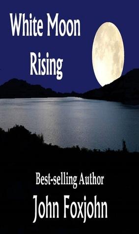 White Moon Rising John Foxjohn