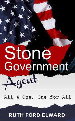 Stone - Government Agent (All 4 One, One for All)  by  Ruth Ford Elward