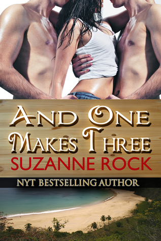 And One Makes Three Suzanne Rock