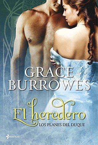 Los planes del duque. El heredero  by  Grace Burrowes