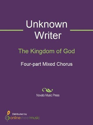 The Kingdom of God  by  Unknown Writer