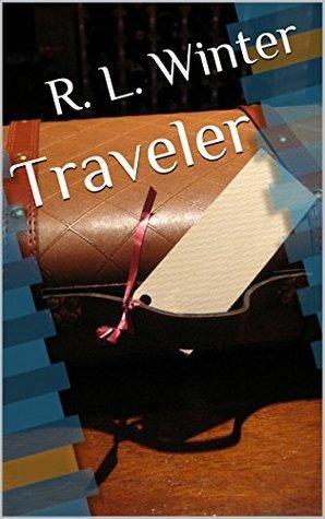 Traveler  by  R. L. Winter