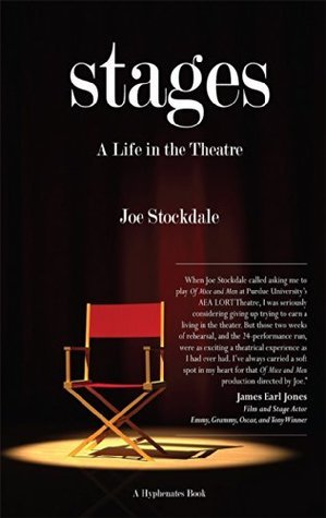 Stages: A Life in the Theatre  by  Joe Stockdale
