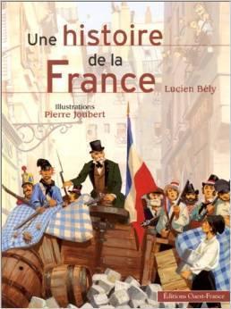 Une histoire de la France  by  Lucien Bély