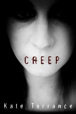 Creep (The Search #1)  by  Kate Torrance