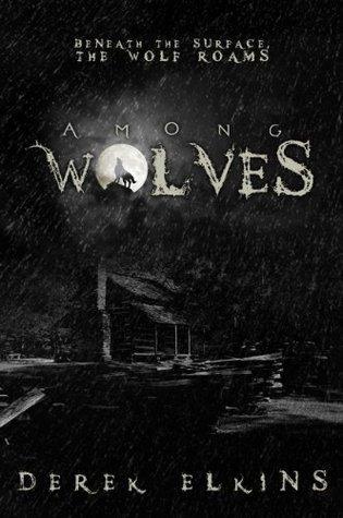 Among Wolves Derek Elkins