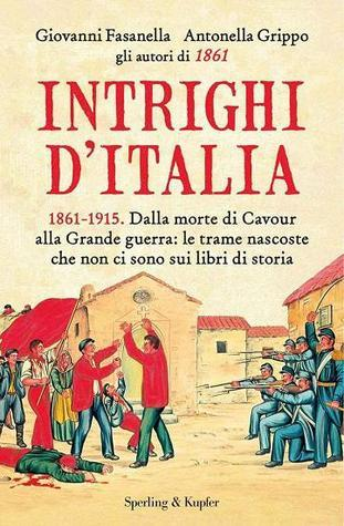 Intrighi dItalia Giovanni Fasanella