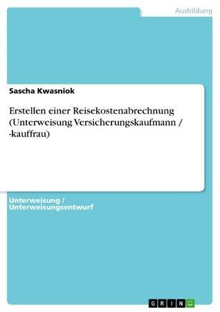 Erstellen einer Reisekostenabrechnung Sascha Kwasniok