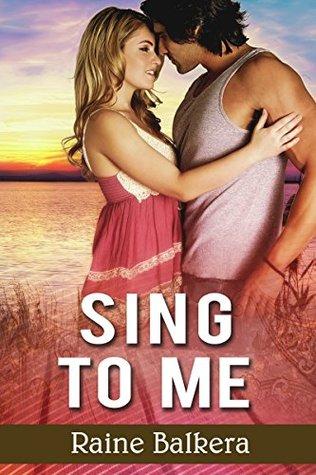 Sing to Me Raine Balkera
