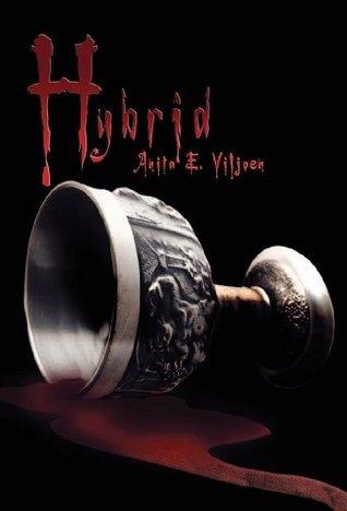 Hybrid (Feeders Book 2)  by  Anita E. Viljoen