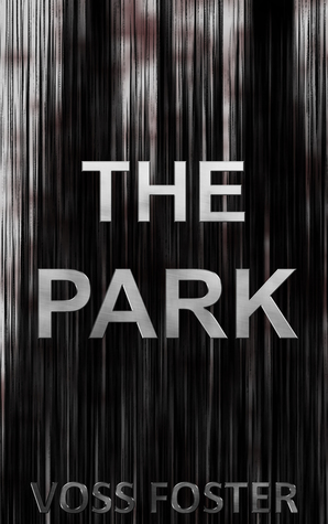 The Park  by  Voss Foster