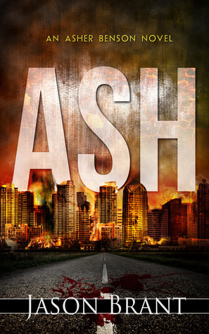 Ash (Asher Benson #1) Jason Brant
