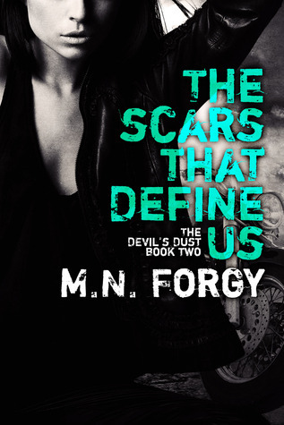 The Scars That Define Us (The Devils Dust #2)  by  M.N. Forgy