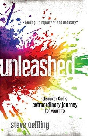 Unleashed  by  Steve Oeffling