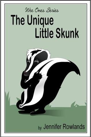 The Unique Little Skunk Jennifer Rowlands