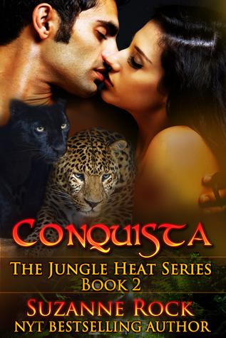 Conquista (Jungle Heat, #2)  by  Suzanne Rock