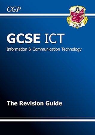 GCSE ICT Revision Guide CGP Books